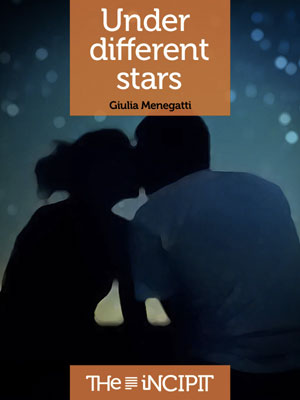 Under different stars the incipit