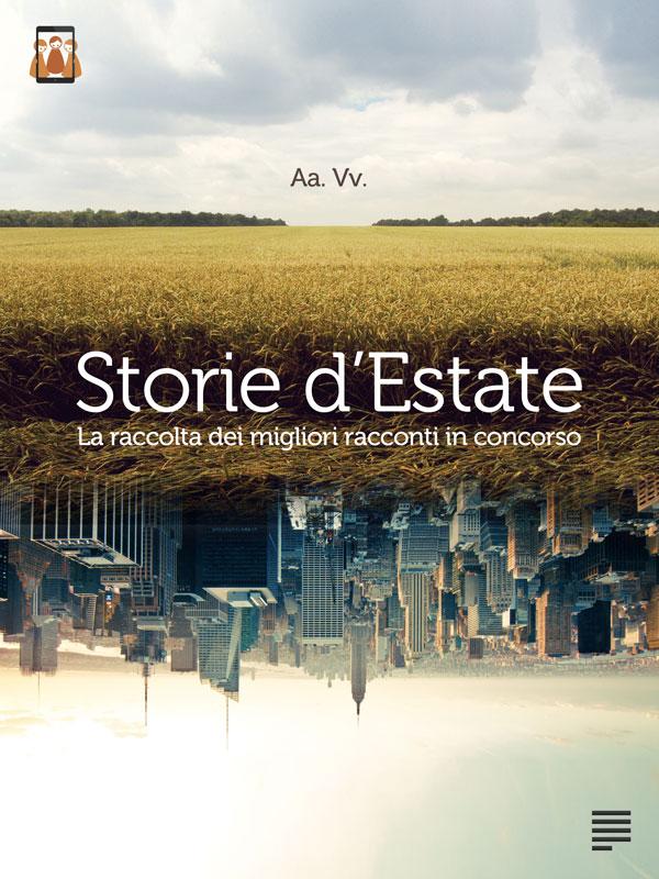 Aa.Vv. Storie Estate - Premio Antologia the incipit nde